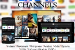 Live TV Channels for your Smart TV, Android Device, Phone